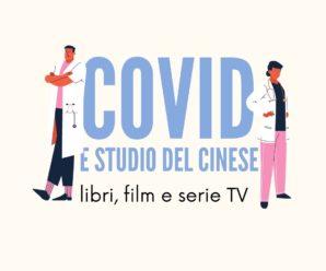Covid, libri, serie TV e studio di lingua e cultura